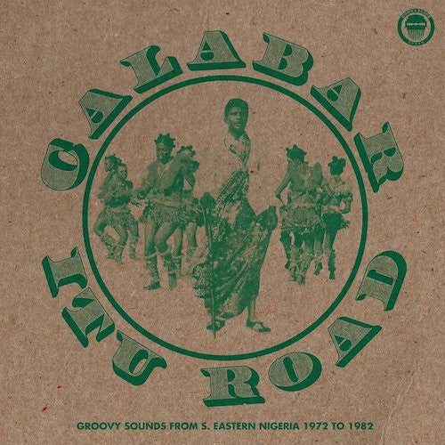 VA - Calabar-Itu Road: Groovy Sounds from South-Eastern Nigeria (1972-1982) - 2LP - Comb & Razor Sound - CRZR1004LP