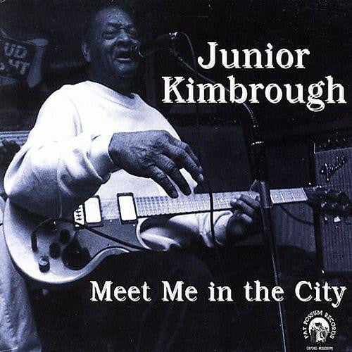 Junior Kimbrough - Meet Me in the City - LP - Fat Possum Records - 80333-1