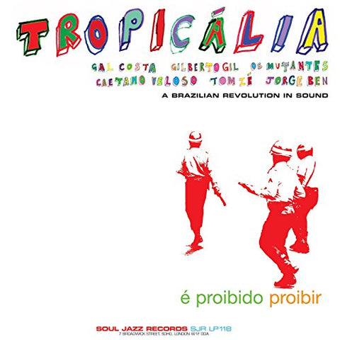 VA - Tropicália: A Brazilian Revolution in Sound - 2LP - Soul Jazz Records - SJRLP118