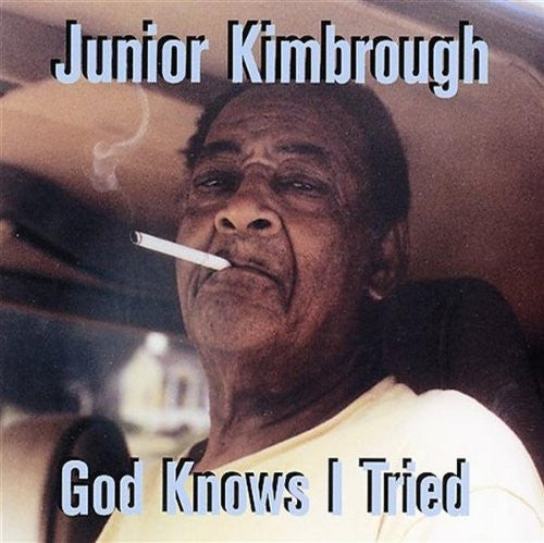 Junior Kimbrough - God Knows I Tried - LP - Fat Possum Records - 80320-1