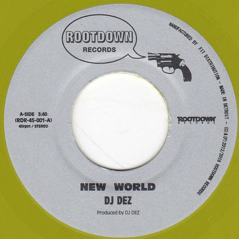 "DJ Dez - New World / Brain - 7"" - Root Down Records - RDR-45-001"