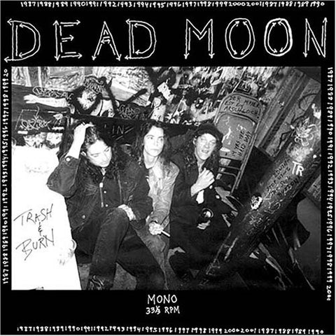 Dead Moon - Trash & Burn - LP - Mississippi Records - MRP-058