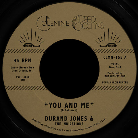 "Durand Jones & the Indications - You and Me - 7"" - Colemine Records - CLMN-155"