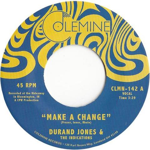 "Durand Jones & The Indications - Make A Change - 7"" - Colemine Records - CLMN-142"