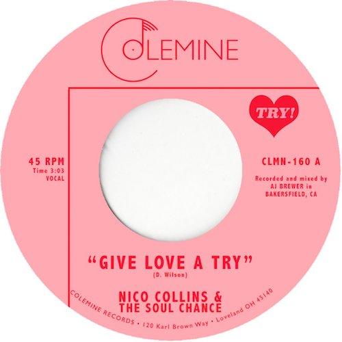 "Nico Collins & The Soul Chance - Give Love a Try - 7"" - Colemine Records - CLMN-160"