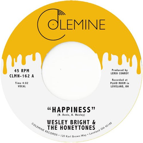 "Wesley Bright & the Honeytones - Happiness - 7"" - Colemine Records - CLMN-162"