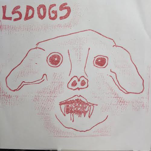 "LSDOGS - Creeps - 7"" - Total Punk - TPR-42"