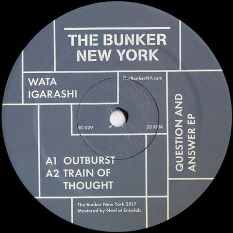 "Wata Igarashi - Question and Answer - 12"" - The Bunker New York - BK029"