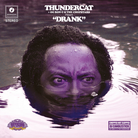 Thundercat, OG Ron C & the Chopstars - Drank - 2xLP - Brainfeeder Records - BF067