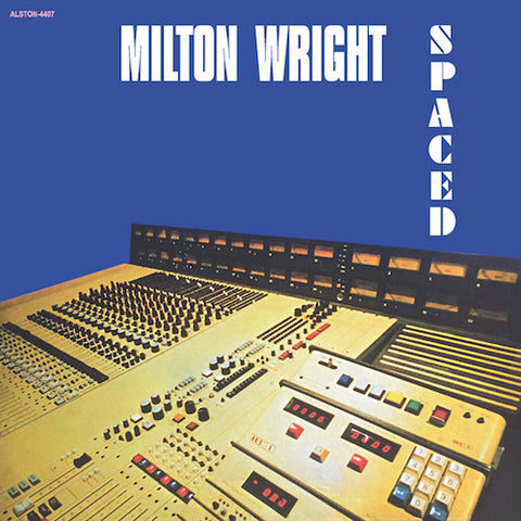 Milton Wright - Spaced - LP - Alston Records - 4407