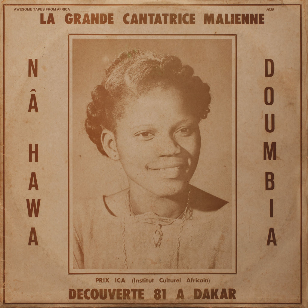 Na Hawa Doumbia - La Grande Cantatrice Malienne, Vol. 1 - LP - Awesome Tapes From Africa - ATFA035