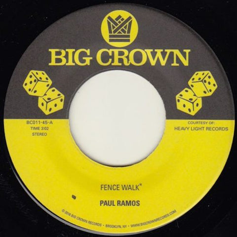 "Paul Ramos / Ulysses Crocket - Fence Walk / Funky Resurgence - 7"" - Big Crown Records - BC011-45"
