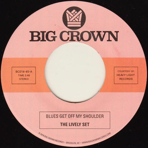 "The Lively Set / The Three Dudes - Blues Get Off My Shoulder / I'm Begging You - 7"" - Big Crown Records - BC014-45"