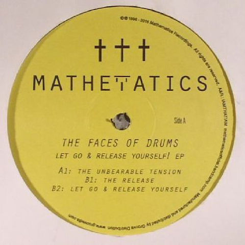"The Faces of Drums - Let Go & Release Yourself! EP - 12"" - Mathematics Recordings - MATH097"