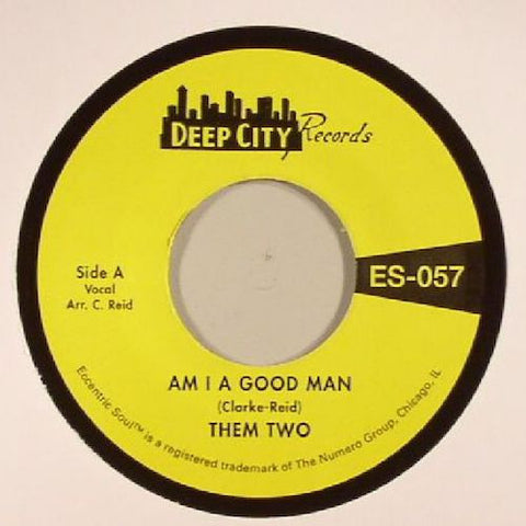 "Them Two - Am I A Good Man / Love Has Taken Wings - 7"" - Deep City Records - ES-057"