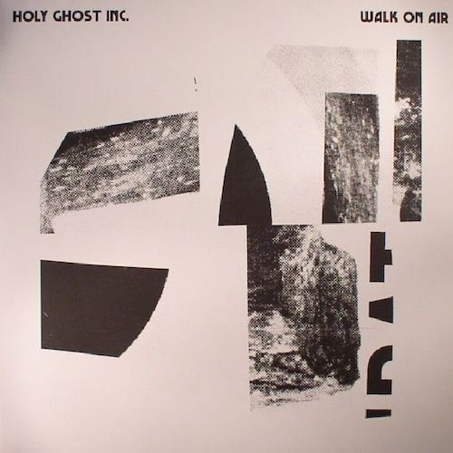 "Holy Ghost Inc. - Walk on Air - 12"" - Isle of Jura - ISLE003"