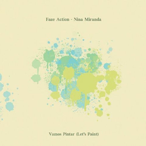 "Faze Action - Nina Miranda - Vamos Pintar (Let's Paint) - 12"" - Faze Action - FAR034"