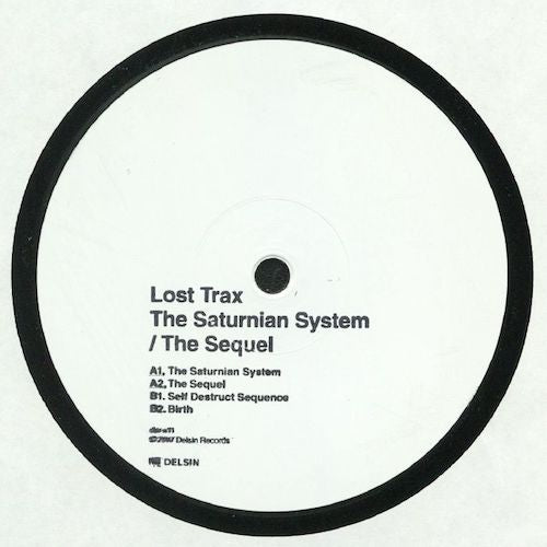 "Lost Trax - The Saturnian System / The Sequel - 12"" - Delsin - dsr-x11"