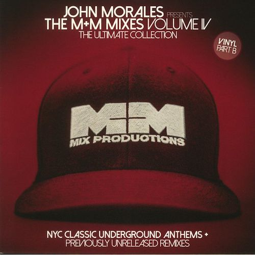 "John Morales - The M+M Mixes Volume IV (The Ultimate Collection) (Part B) - 2x12"" - BBE - BBE287CLP2"