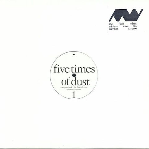 "Five Times of Dust / Unovidual & Tara - The Floor Mixes - 12"" - Minimal Wave - MW065"