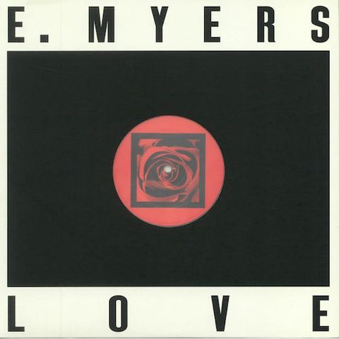 "E. Myers - Love / Hate - 12"" - Dark Entries - DE-189"