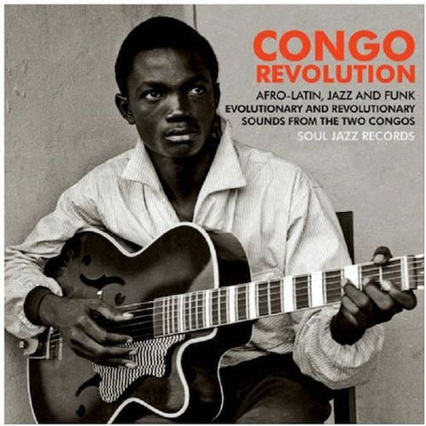"VA - Congo Revolution: Africa Latin, Jazz and Funk Sounds from the Two Congos (1957-73) - 5x7"" - Soul Jazz Records - SJR407BOX"