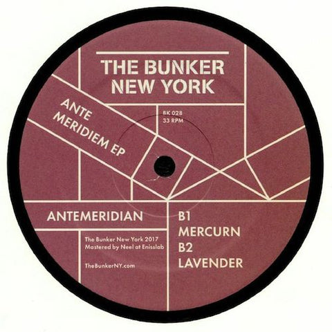 "Antemeridian - Ante Meridiem EP - 12"" - The Bunker New York - BK028"