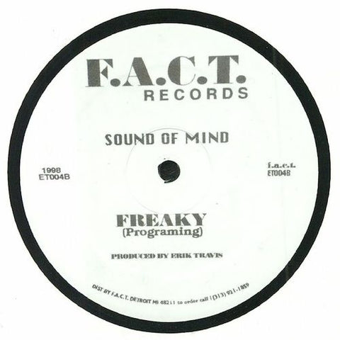 "Sound of Mind - Freaky (Programming) - 12"" - F.A.C.T. Records - ET004"