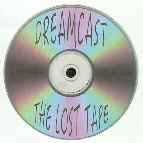 Dreamcast - The Lost Tape - LP - BURYMEINAMINK-1