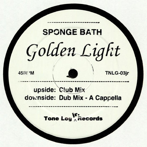 "Sponge Bath - Golden Light - 12"" - Tone Log - TNLG-03jr"