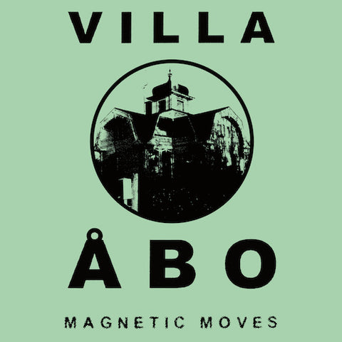 Villa Åbo - Magnetic Moves - 2xLP - Dark Entries - DE-197