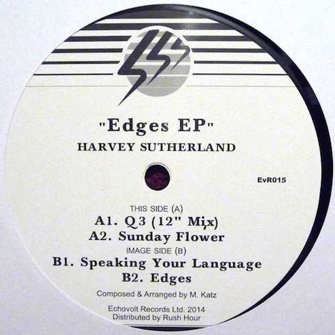 "Harvey Sutherland - Edges EP - 12"" - Echovolt Records - EvR015"