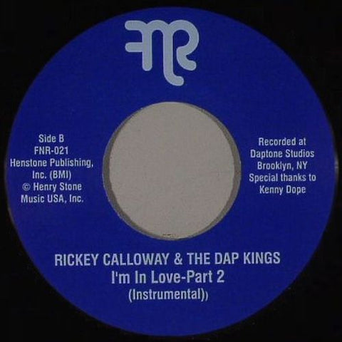 "Rickey Calloway & The Dap Kings - I'm In Love (Instrumental) - 7"" - Fnr - FNR-021"