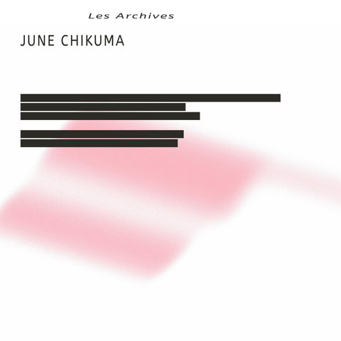 "June Chikuma - Les Archives - LP+7"" - Freedom To Spend - FTS010"