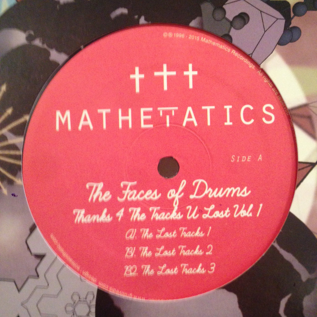"The Faces of Drums - Thanks 4 The Tracks U Lost Vol. 1 - 12"" - Mathematics Recordings - MATH080"