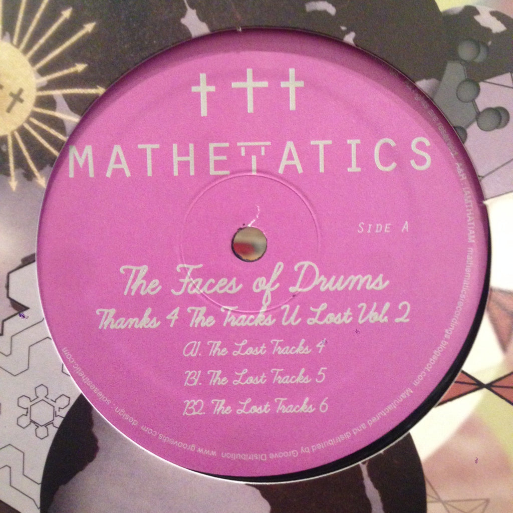 "The Faces of Drums - Thanks 4 The Tracks U Lost Vol. 2 - 12"" - Mathematics Recordings - MATH081"