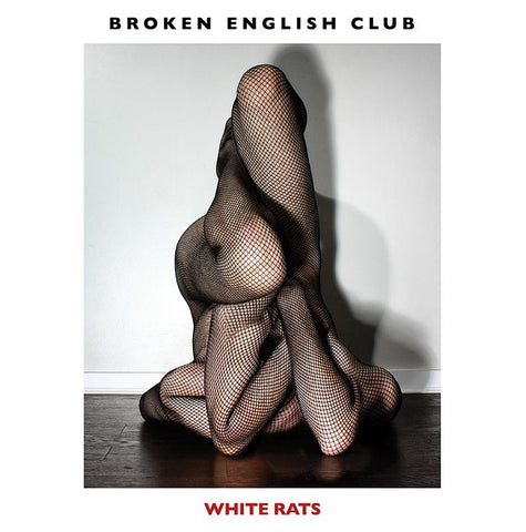 Broken English Club - White Rats - LP - LIES-120