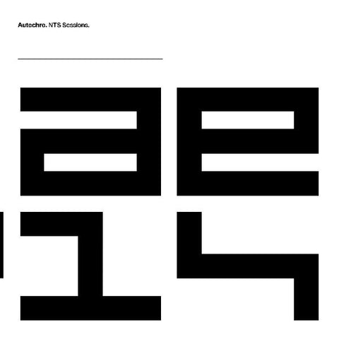 Autechre - NTS Sessions - Warp Records - WARP364
