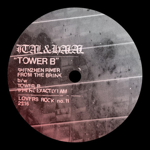 "Ital & Halal - Tower B - 12"" - Lovers Rock - LR011"