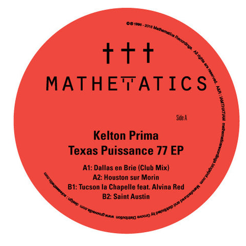 "Kelton Prima - Texas Puissance 77 - 12"" - Mathematics Recordings - Math0094"