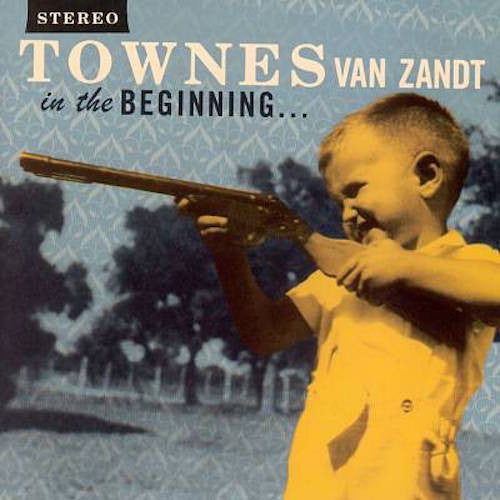 Townes Van Zandt - In the Beginning... - LP - Fat Possum Records - FP1206