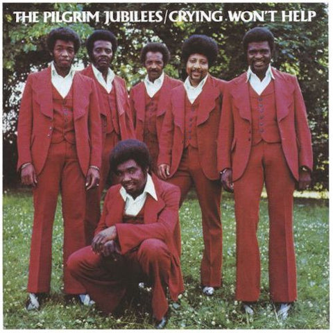 Pilgrim Jubilees - Crying Won't Help - LP - PlayBack Records - PBR4301