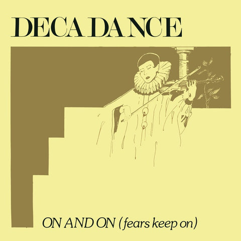 "Decadance - On And On (Fears Keep On) - 12"" - Mannequin Records - MNQ055EP - PREORDER"
