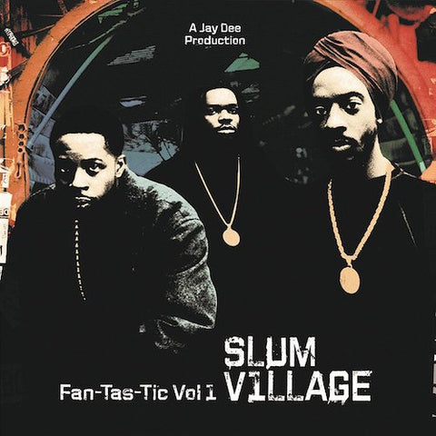 Slum Village - Fan-Tas-Tic Vol 1 - 2xLP - Ne'Astra Music Group - NMG5762-LP