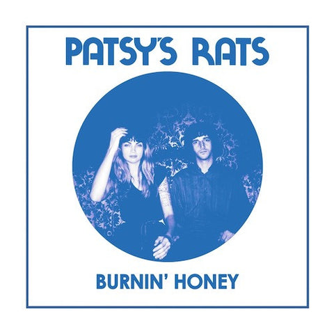 "Patsy's Rats - Burnin' Honey - 7"" - Dig! Records - DIG003"