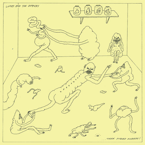 Lumpy and the Dumpers - ...Those Pickled Fuckers! - LP - Lumpy Records - LR87