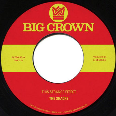 "The Shacks - This Strange Effect - 7"" - Big Crown Records - BC056-45"