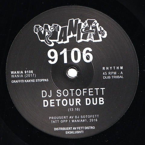 "DJ Sotofett / Vera Dvale ft. Merel Laine - Detour Dub / To Want You - 12"" - Wania - WANIA 9106"