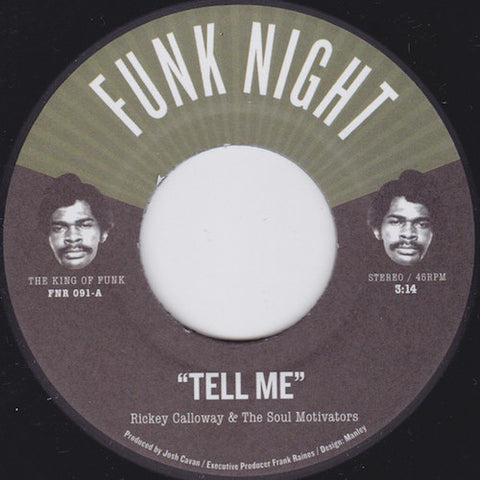"Rickey Calloway & The Soul Motivators - Tell Me - 7"" - Fnr - FNR-091"