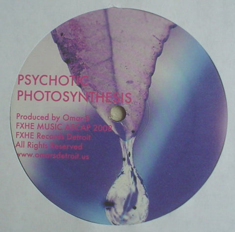 "Omar S - Psychotic Photosynthesis - 12"" - FXHE - AOS 432-D"
